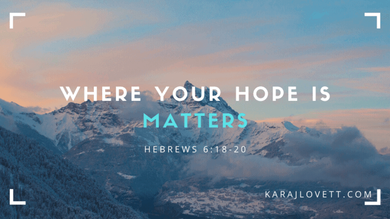 Where Your Hope Is Matters