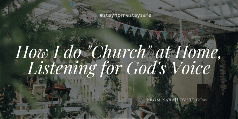 """How I do """"Church"""" at Home: Listening for God's Voice"""