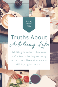 Pinnable Image for Adulting Life Truths and Advice