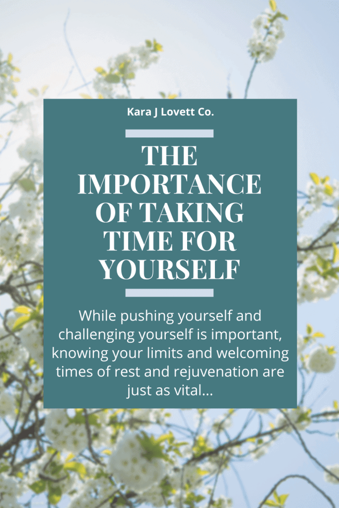 pinnable image about the importance of taking time for yourself with a quote.